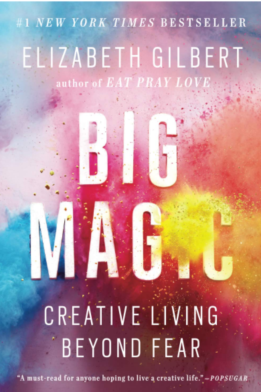 Book cover for Big Magic: Creative Living Beyond Fear