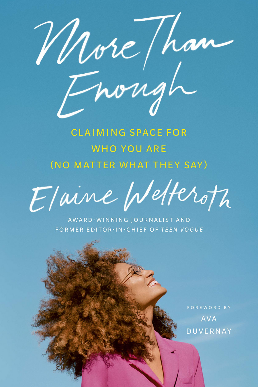 Book cover for More Than Enough: Claiming Space for Who You Are (No Matter What They Say)